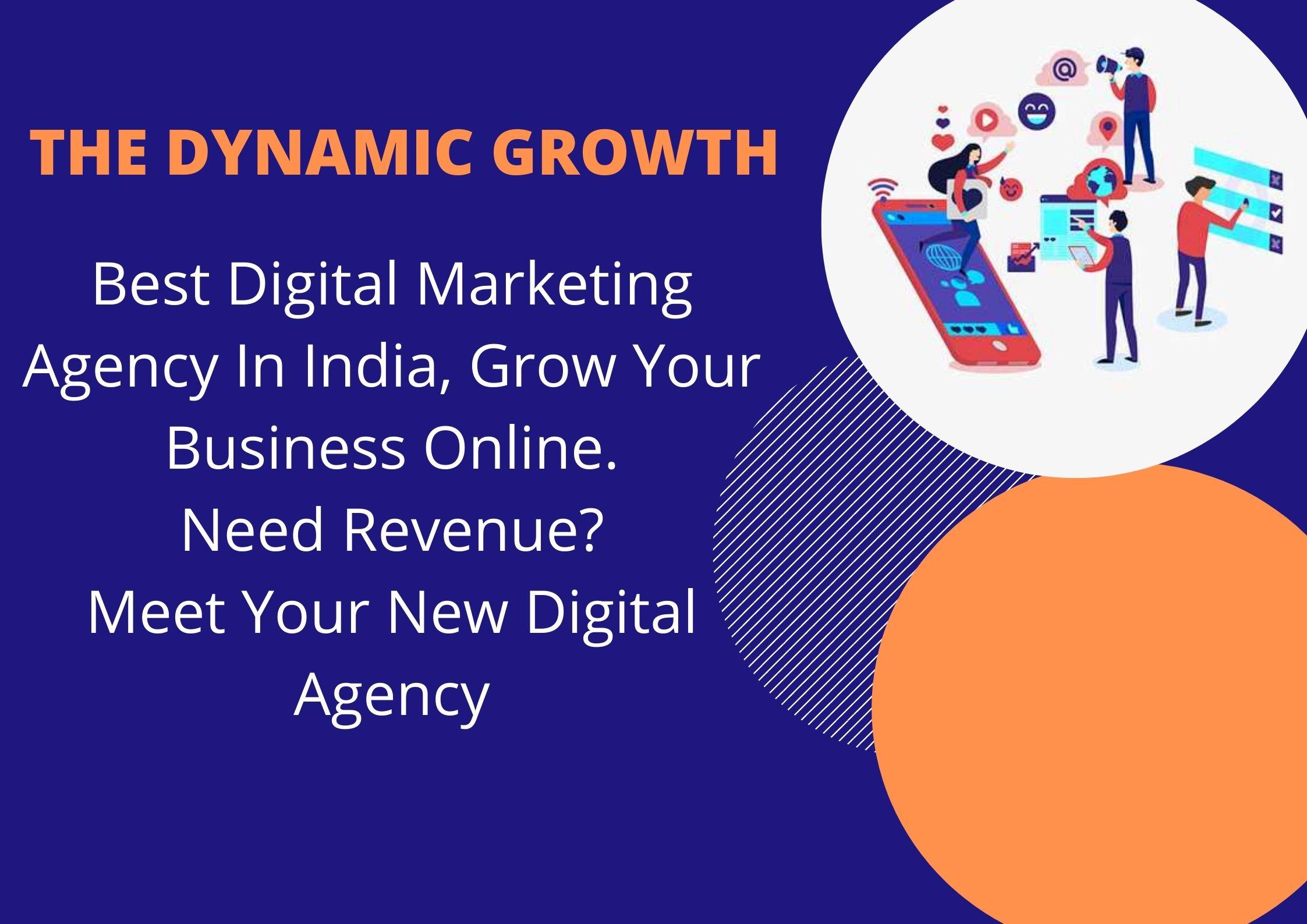 The Dynamic Growth - Digital Marketing Agency